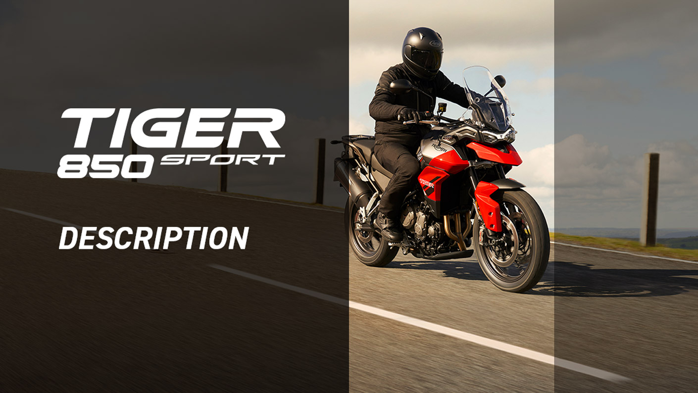 Triumph Tiger 850 Sport Features and Benefits