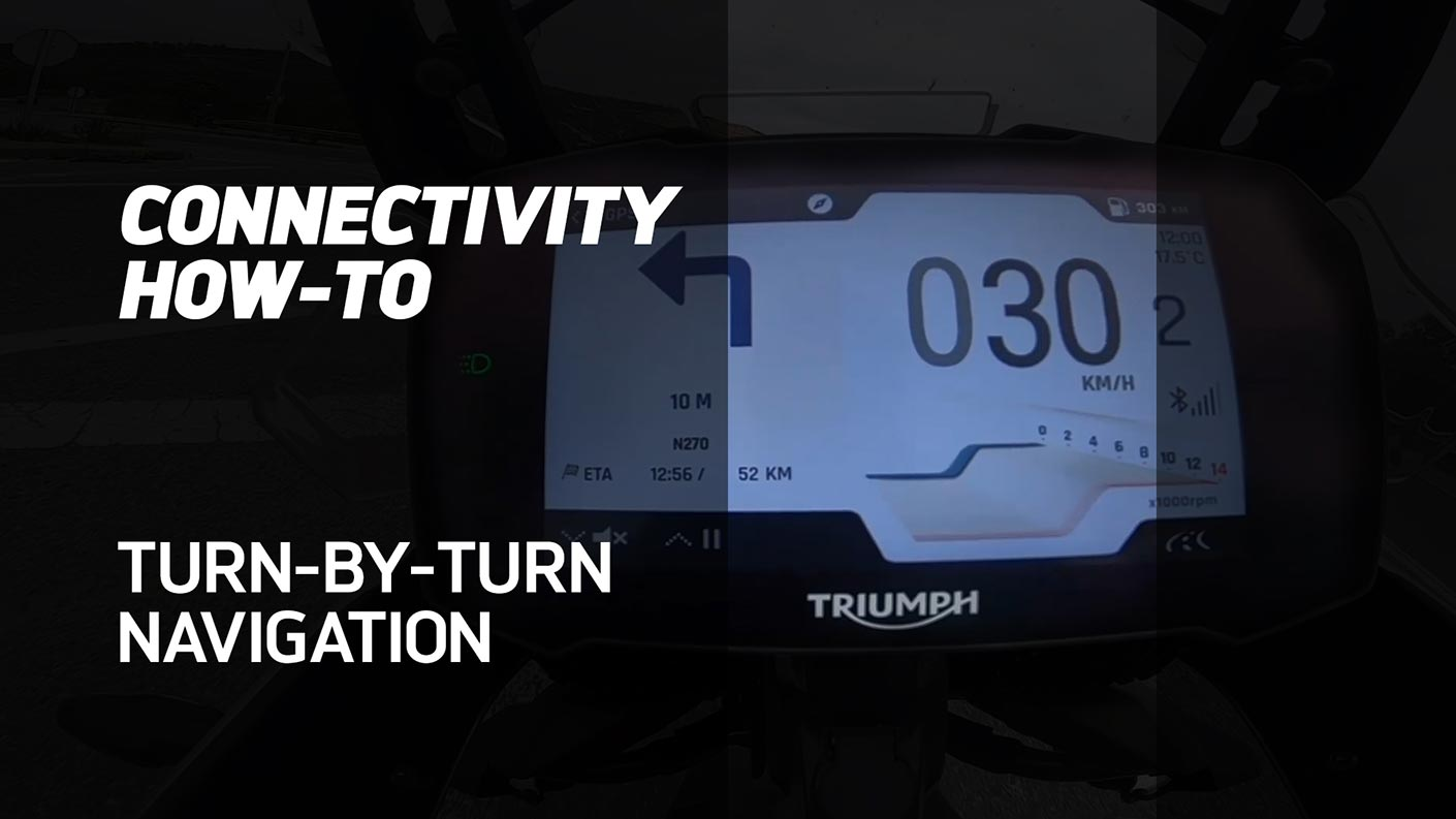 How to use the turn-by-turn Navigation on the My Triumph Connectivity Module